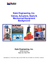 Kalsi Engineering, Inc. Valve and Actuator Background Brochure